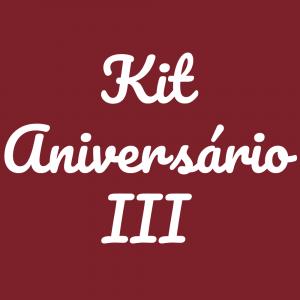 Kit Aniversário 3 (disponível a partir das 11h)